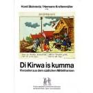 Di Kirwa is kumma. Vierzeiler aus dem südlichen Mittelfranken