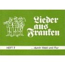 Lieder aus Franken, H. 7: ...durch Wald und Flur