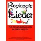 Regionale Lieder für die Grundschulen in Oberfranken