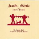 Frankn-Gärtla mit schöna Blümla