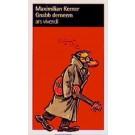 Maximilian Kerner: Gnabb derneem
