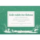 Leise rieselt der Schnee - Lieder zur Weihnachtszeit